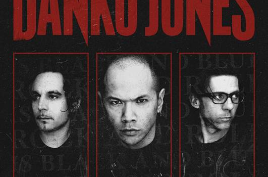 DANKO JONES: Rock and Roll is Black and Blue