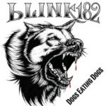 Blink -182 Dogs Eating Dogs