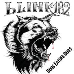 Blink -182 Dogs Eating Dogs