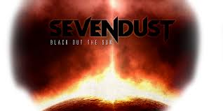 "SEVENDUST'S 'BLACK OUT THE SUN' DEBUTS AT #1 ON BILLBOARD'S ""TOP HARD MUSIC ALBUMS"""