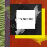 David Bowie's new album, The Next Day