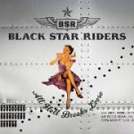 Black Star Riders- All Hell Breaks Loose album review