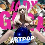 Album Review – Lady Gaga – Artpop