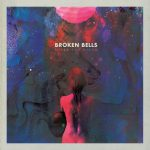 Broken Bells – After the Disco Album Review