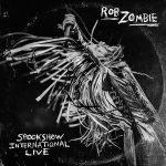 "Rob Zombie Reveals ""Spookshow International Live"" Track Listing"