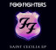 Download Foo Fighters' Saint Cecilia EP For Free!!!