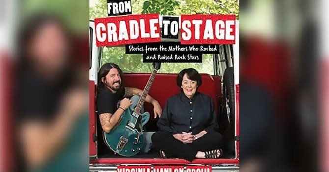 "Get Your Copy of ""From Cradle To Stage"" Written By Dave Grohl's Mom Now!"