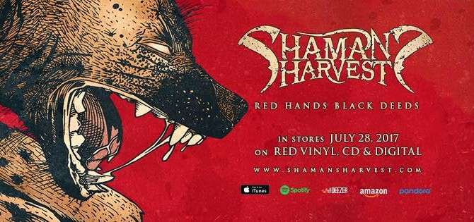 "SHAMAN'S HARVEST  REVEAL LEAD SINGLE ""THE COME UP"" FROM UPCOMING ALBUM 'RED HANDS BLACK DEEDS'"