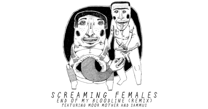 "Screaming Females Release Remix of ""End of My Bloodline"""