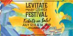 LEVITATE MUSIC FESTIVAL ANNOUNCES ITS 2019 LINEUP